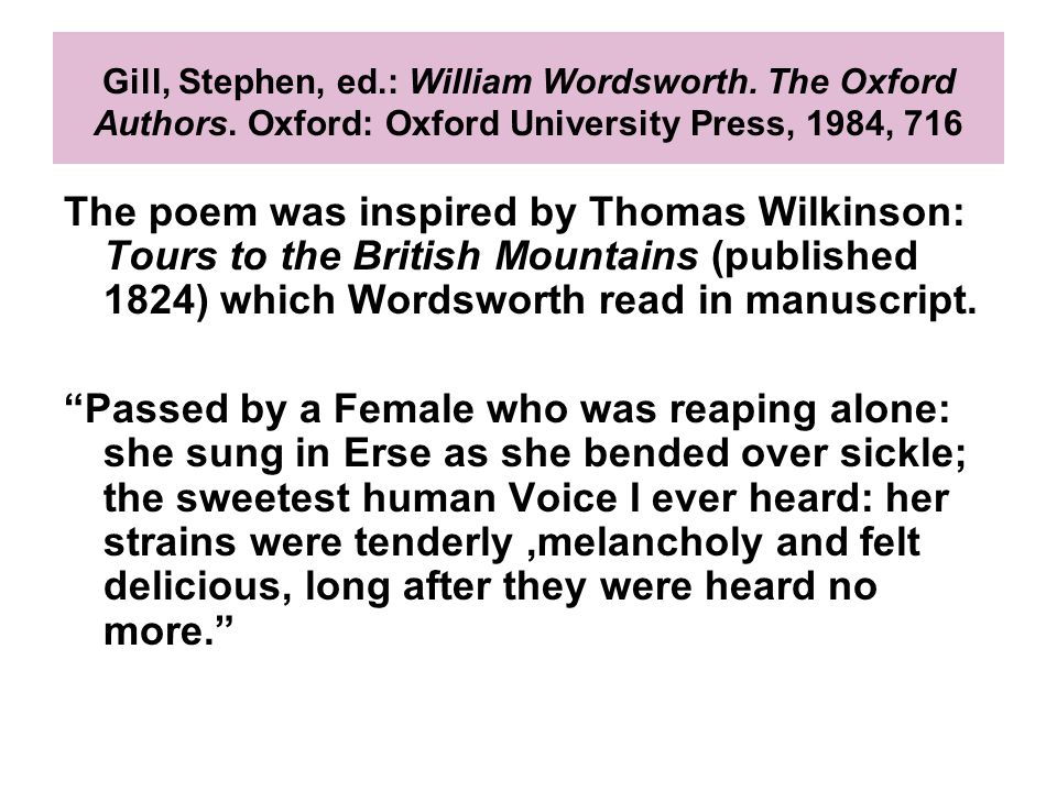 Gill, Stephen, ed.: William Wordsworth. The Oxford Authors.