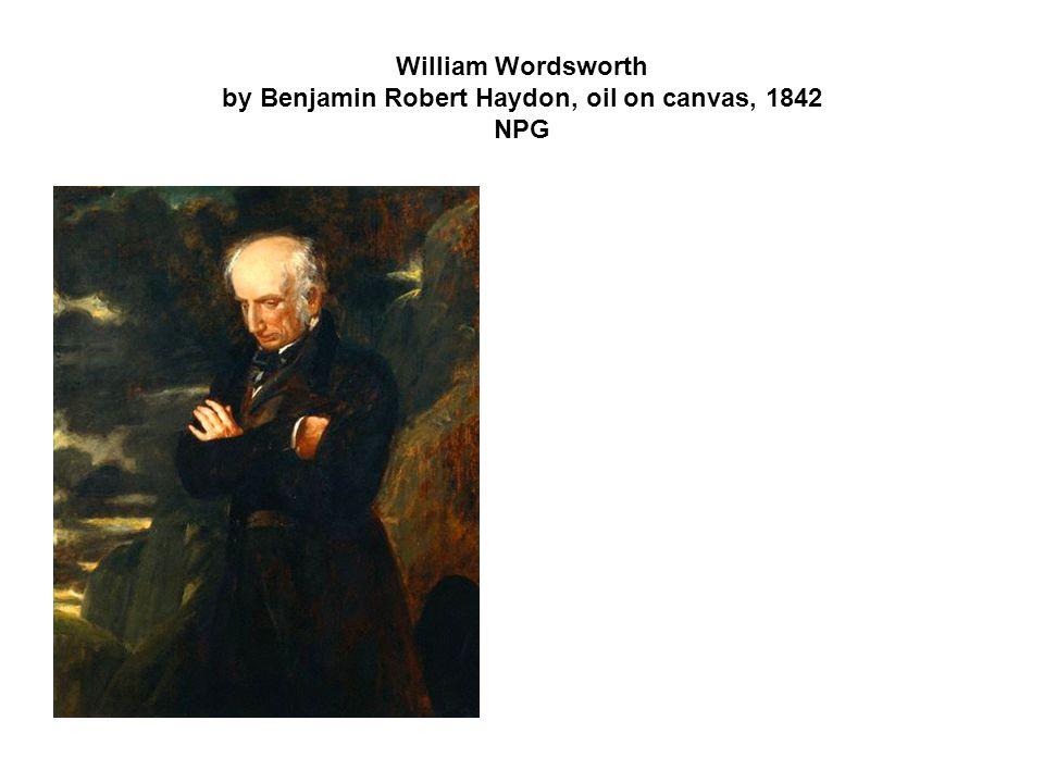 William Wordsworth by Benjamin Robert Haydon, oil on canvas, 1842 NPG