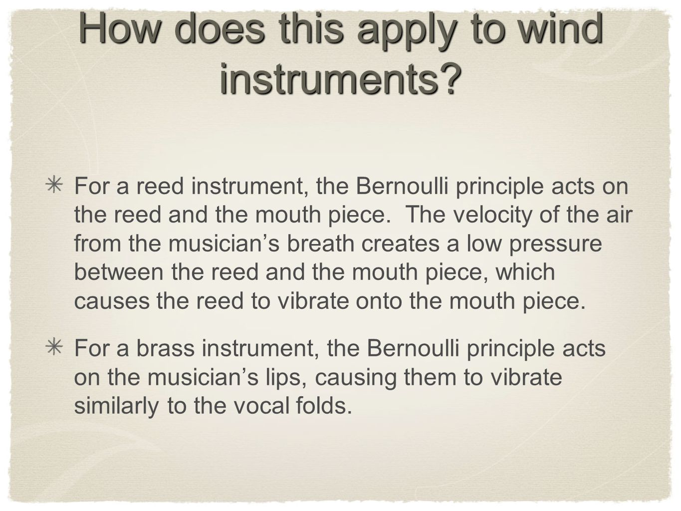 How does this apply to wind instruments.
