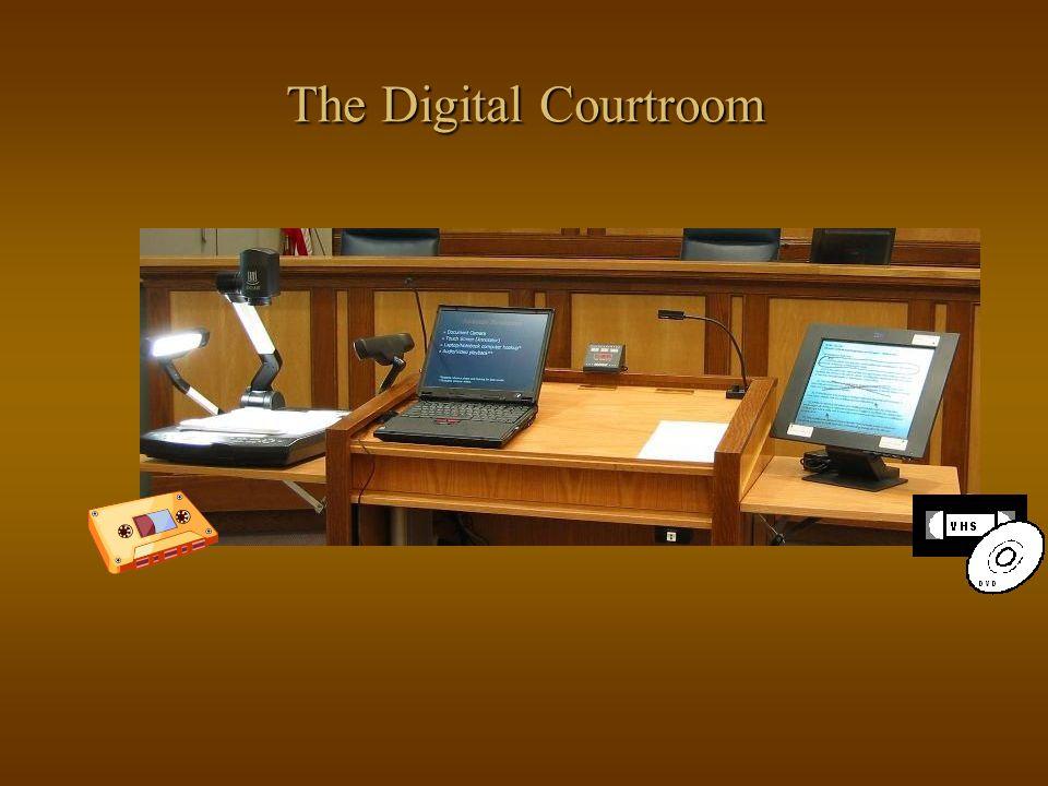 The Digital Courtroom