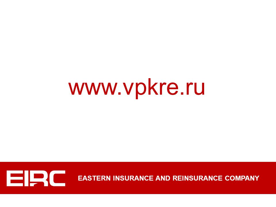 www.vpkre.ru EASTERN INSURANCE AND REINSURANCE COMPANY