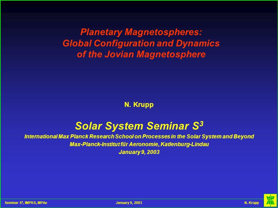 Seminar S 3, IMPRS, MPAeJanuary 9, 2003 N.