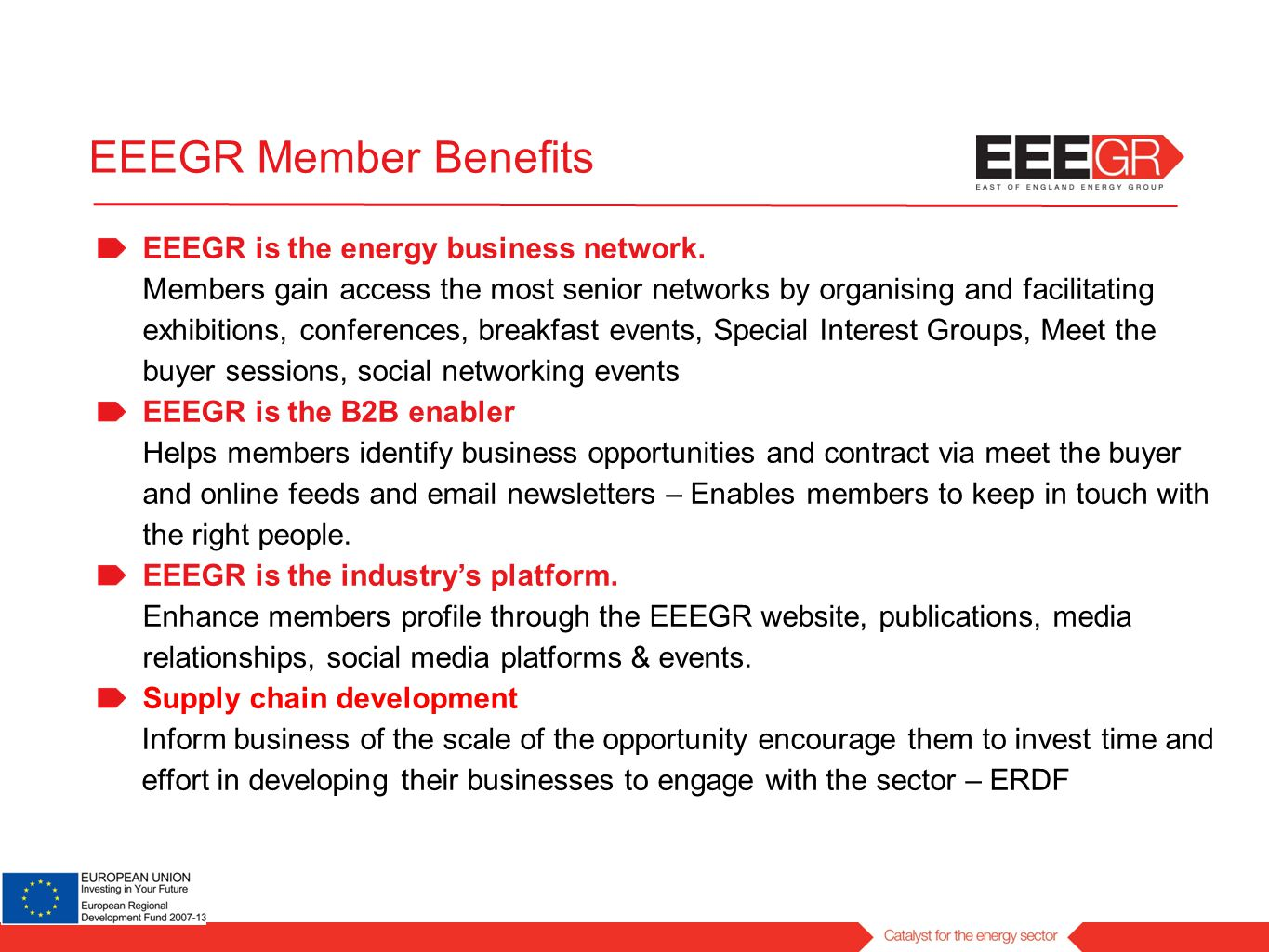 EEEGR is the energy business network. Members gain access the most senior networks by organising and facilitating exhibitions, conferences, breakfast