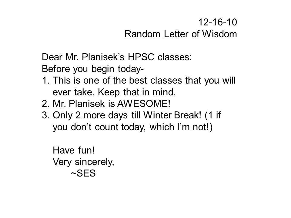 12-16-10 Random Letter of Wisdom Dear Mr.
