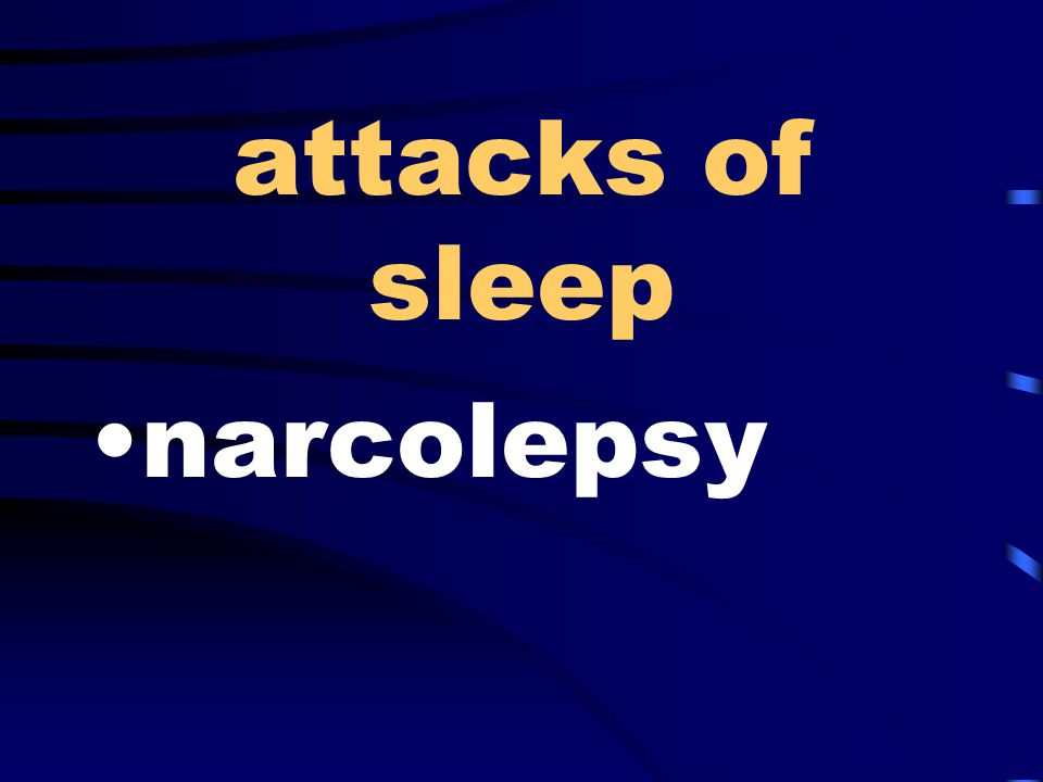 attacks of sleep narcolepsy