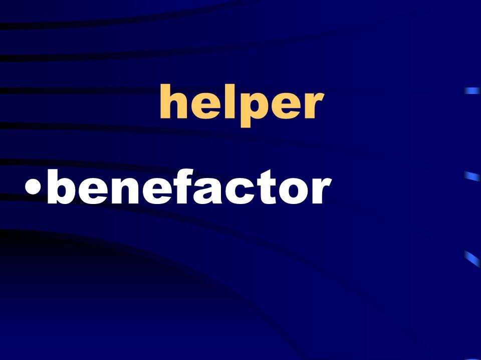helper benefactor