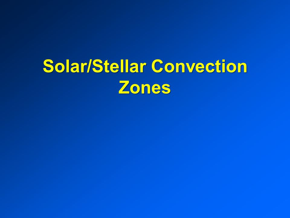 Solar/Stellar Convection Zones