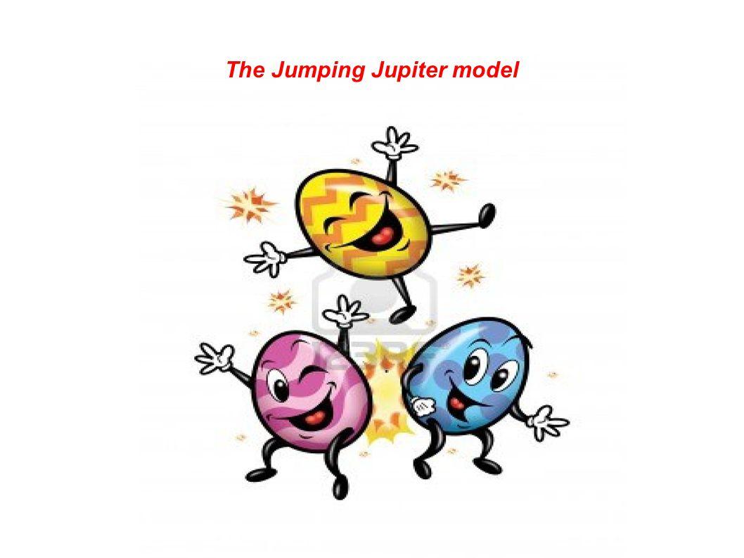 The Jumping Jupiter model
