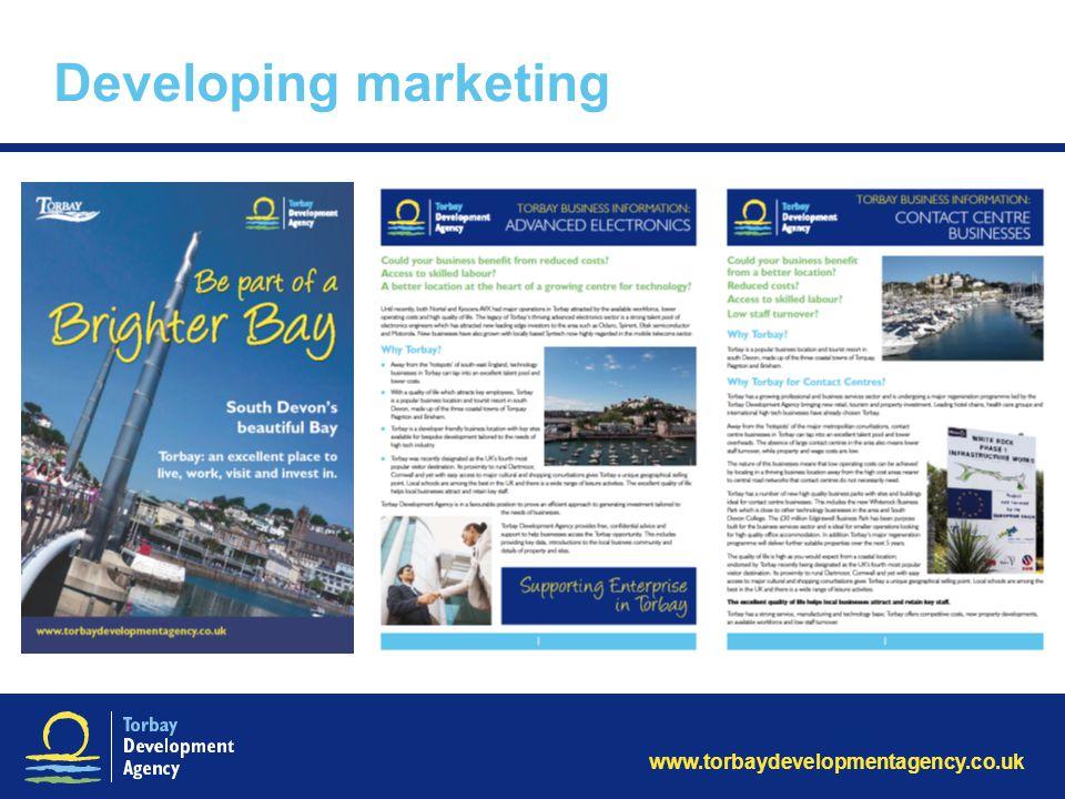 www.torbaydevelopmentagency.co.uk Developing marketing