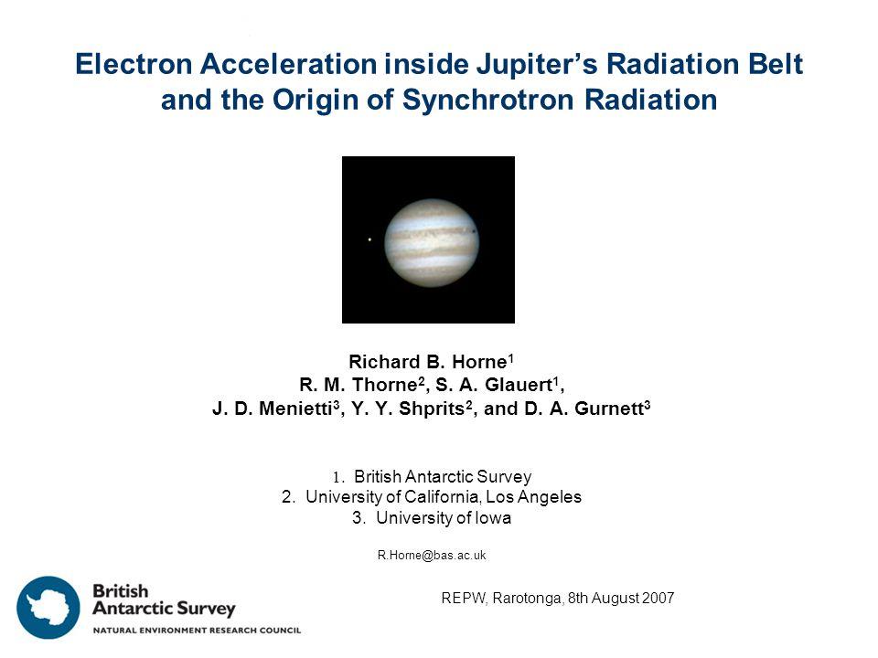 Electron Acceleration inside Jupiter's Radiation Belt and the Origin of Synchrotron Radiation Richard B.