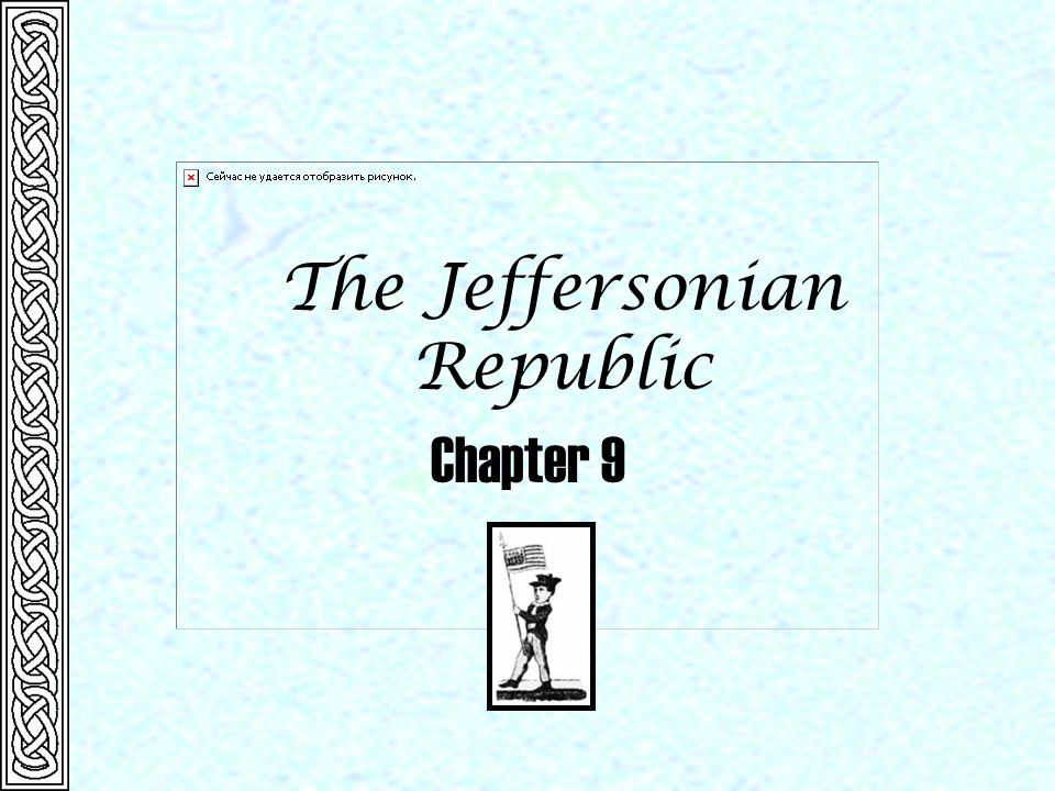 The Jeffersonian Republic Chapter 9
