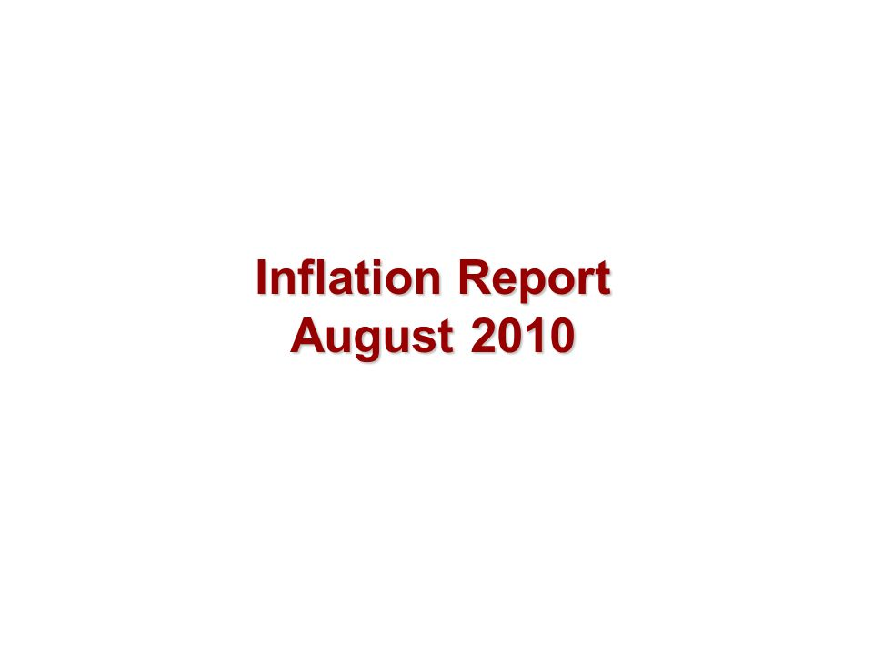 Inflation Report August 2010