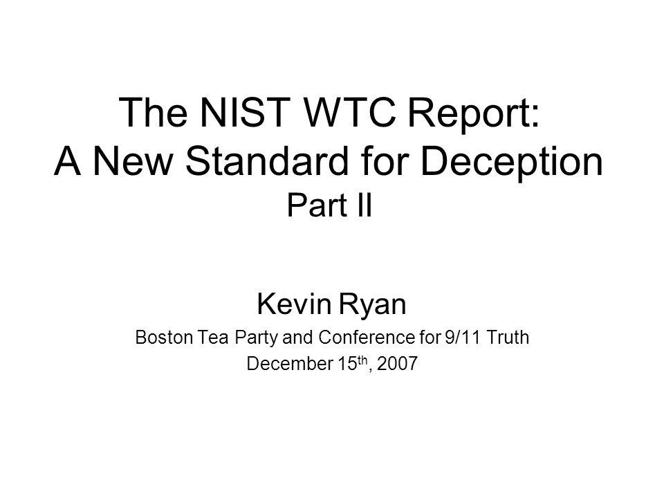 NIST's FAQ responses – Aug 2006 Why didn't NIST consider demolition.