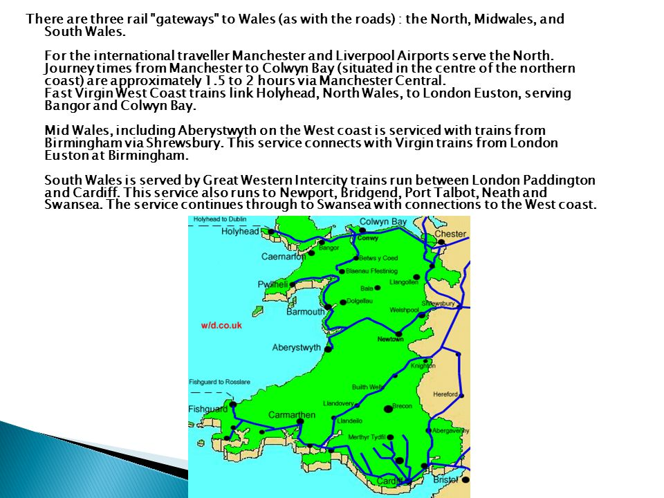  Wales railway network developed in conjunction with that of the rest of the United Kingdom during the nineteenth century.