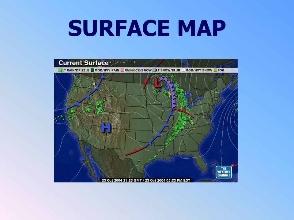 SURFACE CHART SYMBOLS LOW PRESSURE AREA HIGH PRESSURE AREA WARM FRONT COLD FRONT STATIONARY FRONT WIND DIRECTION 