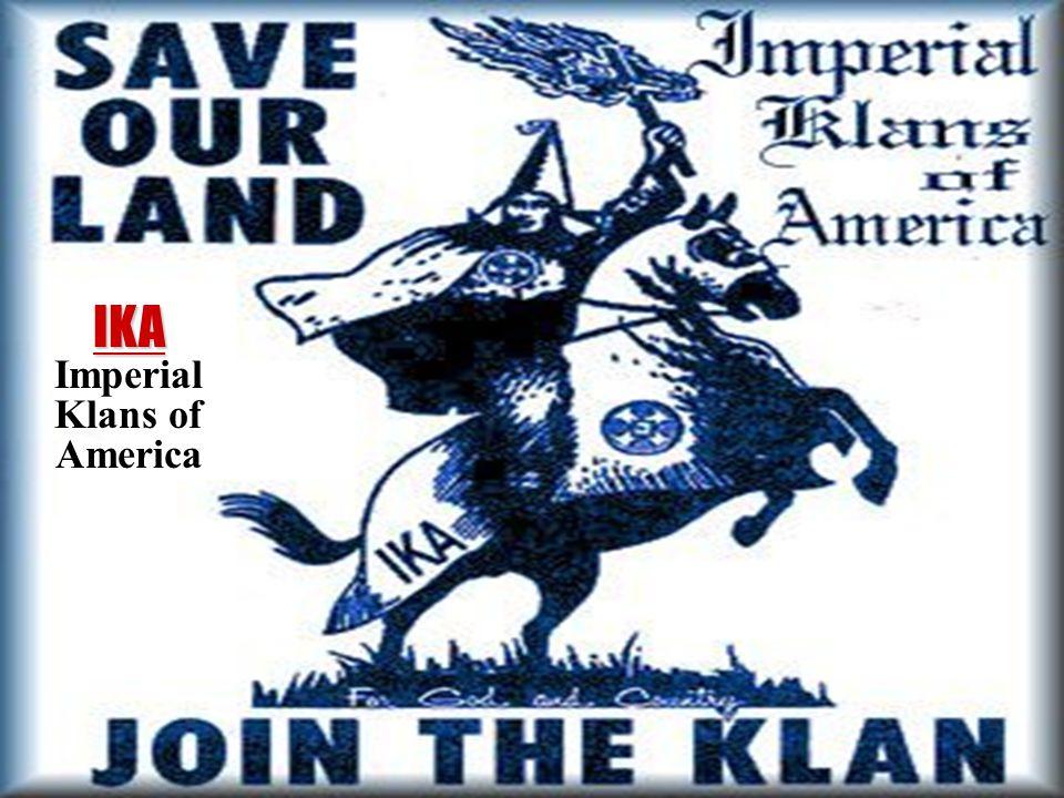 IKA IKA Imperial Klans of America