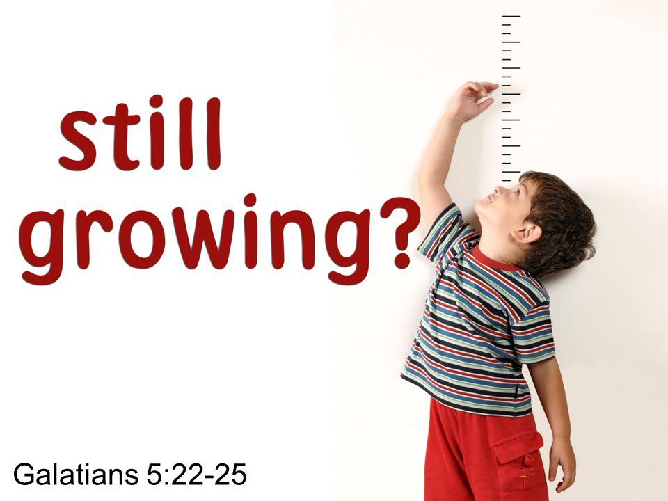 Galatians 5:22-25