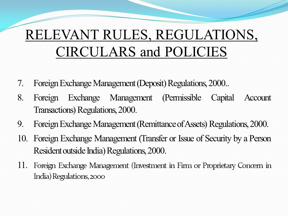 7.Foreign Exchange Management (Deposit) Regulations, 2000..