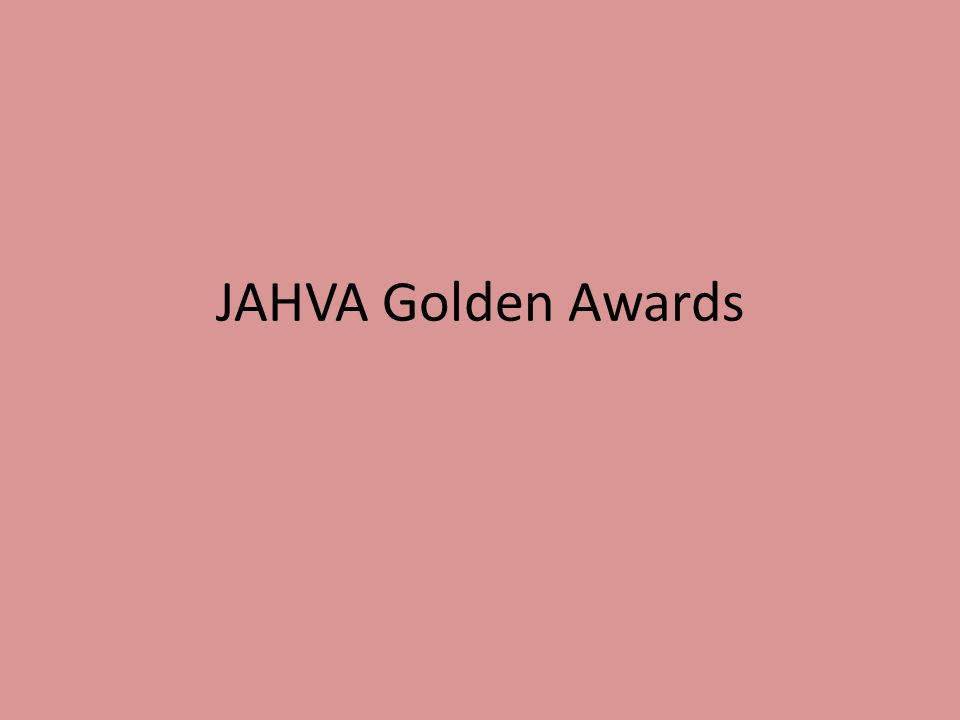 JAHVA Golden Awards