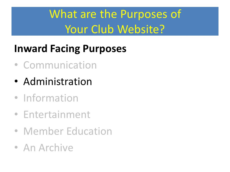 What are the Purposes of Your Club Website.
