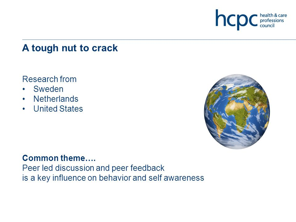 A tough nut to crack Research from Sweden Netherlands United States Common theme….