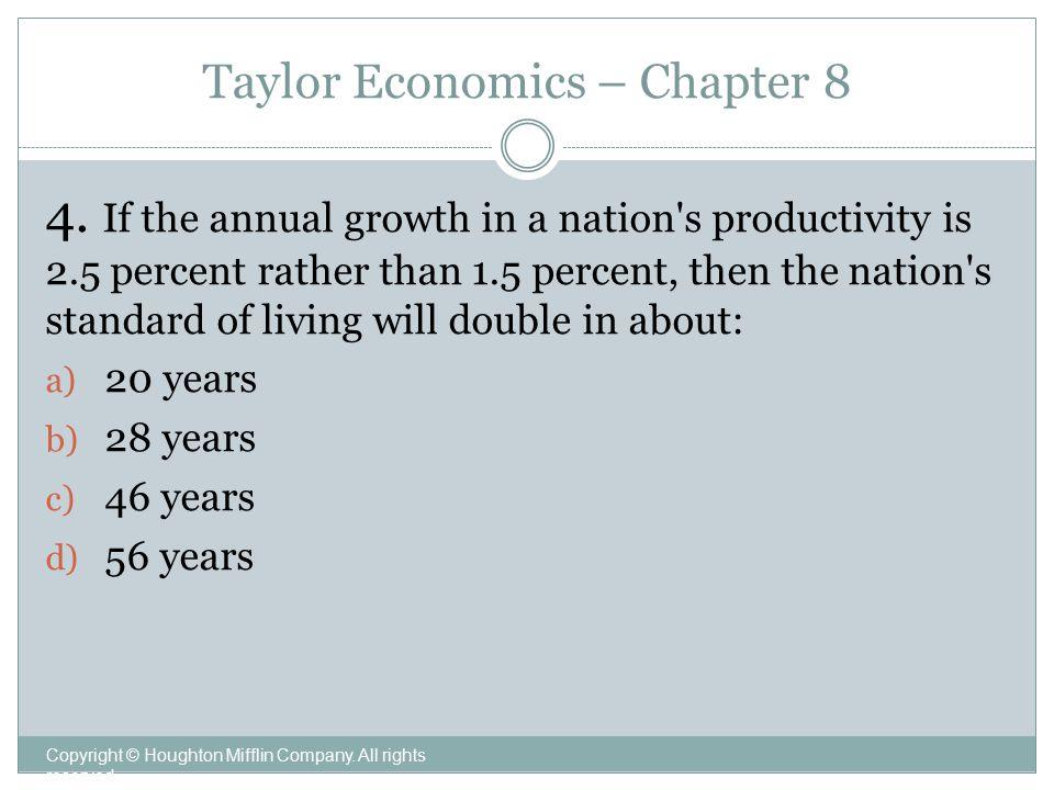 Taylor Economics – Chapter 8 Copyright © Houghton Mifflin Company.