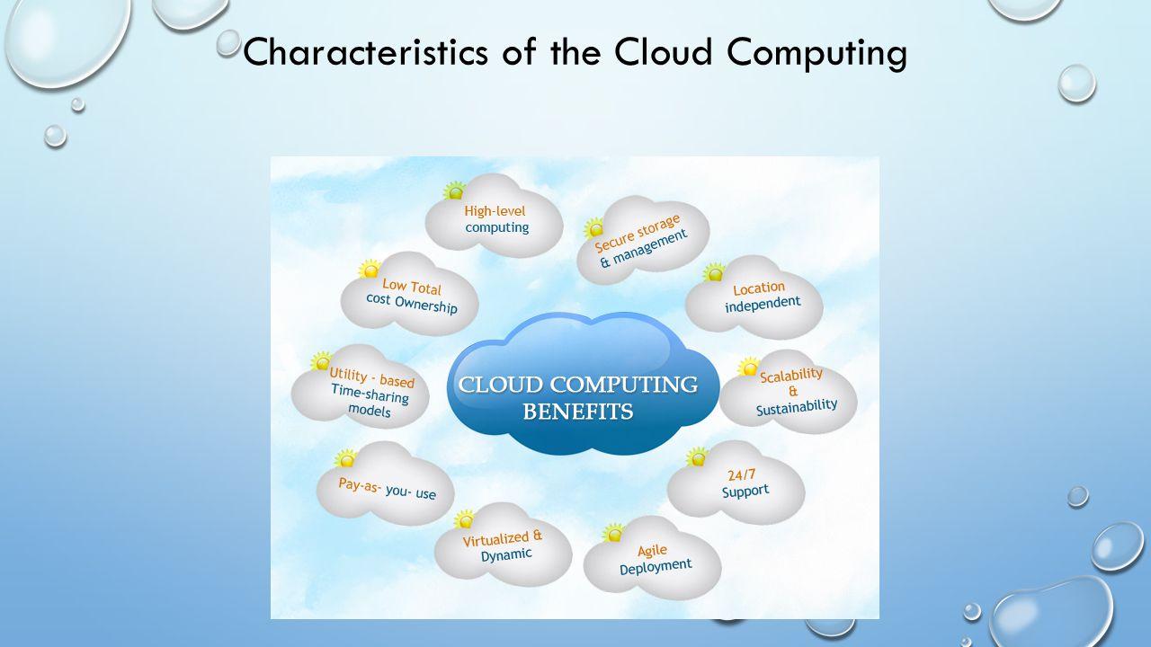 Characteristics of the Cloud Computing