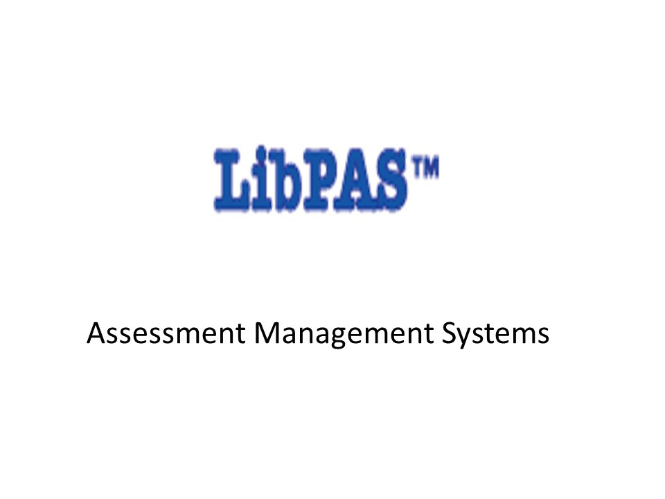 Assessment Management Systems