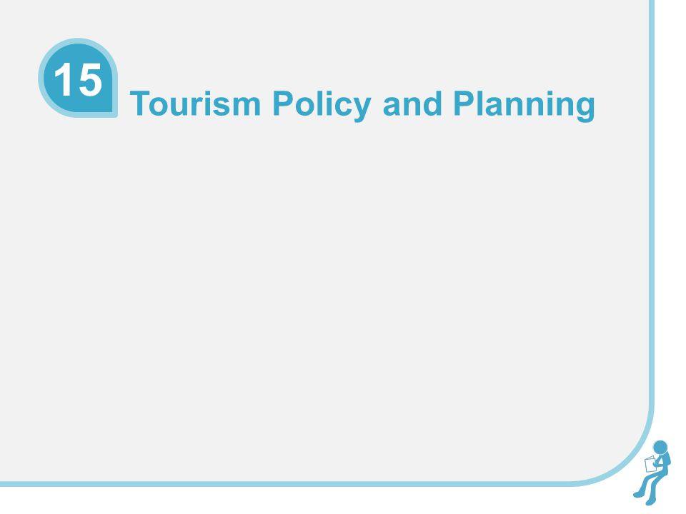 Tourism Policy and Planning 15