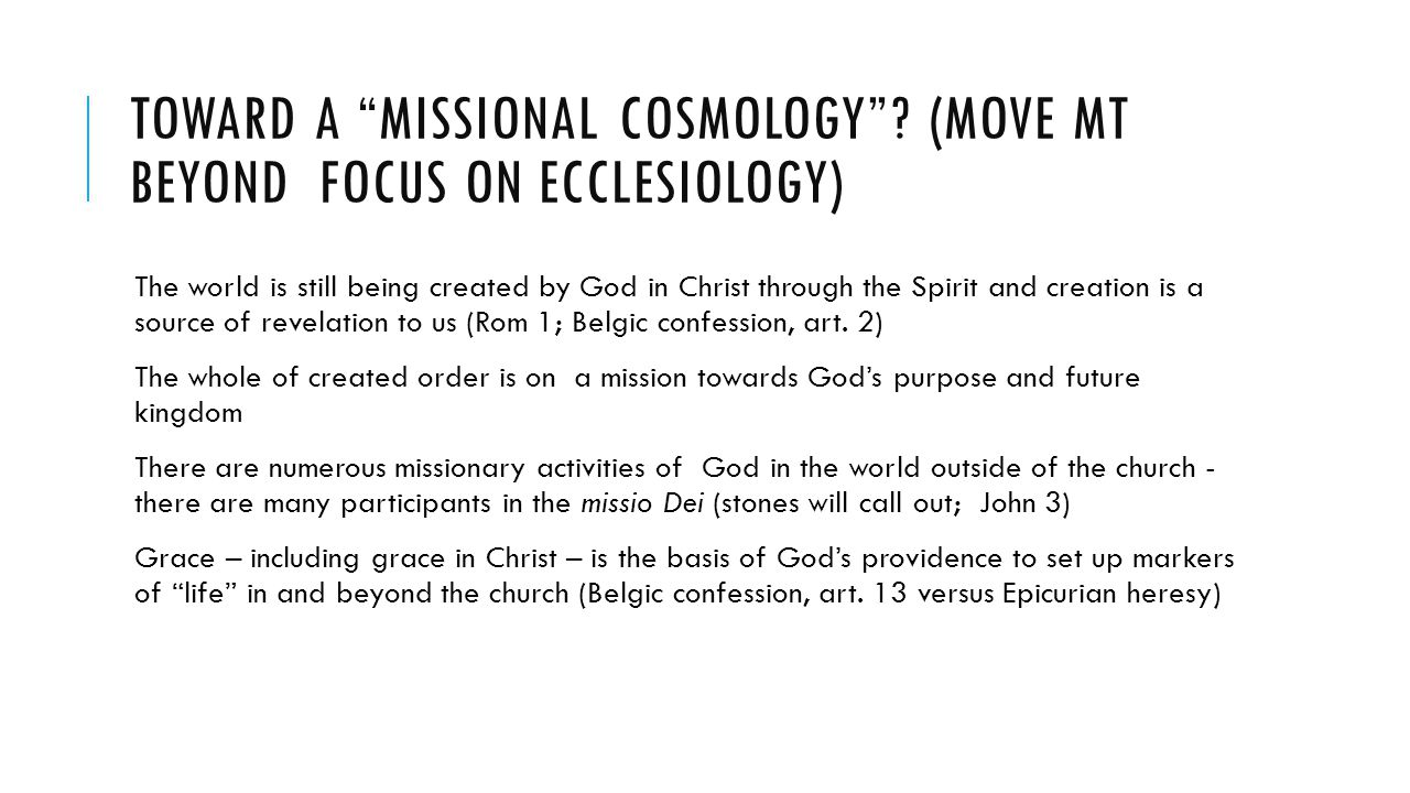 TOWARD A MISSIONAL COSMOLOGY .