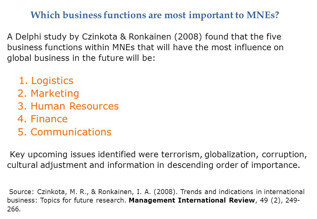 Which business functions are most important to MNEs.