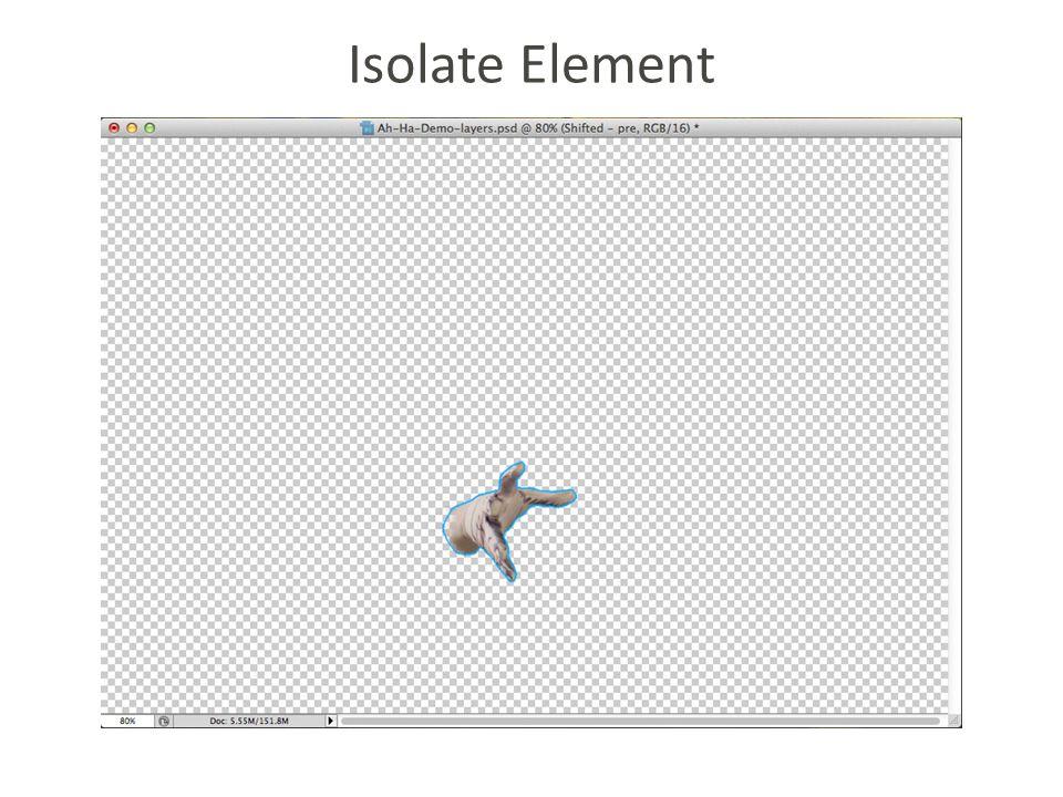 Isolate Element