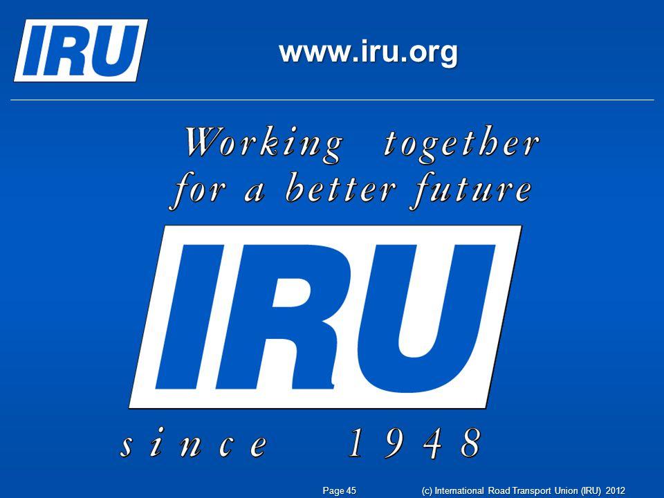 www.iru.org Page 45 (c) International Road Transport Union (IRU) 2012