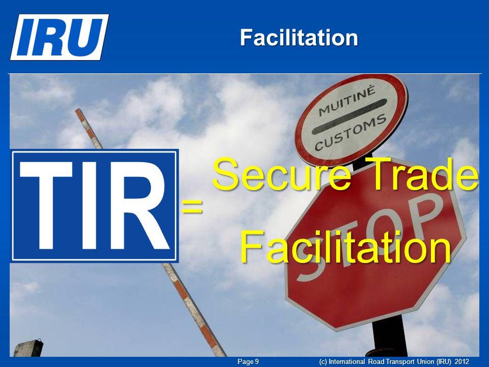 Secure Trade Facilitation Facilitation = Page 9