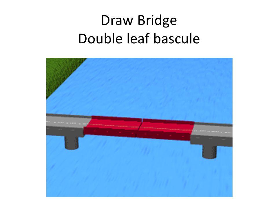 Draw Bridge Double leaf bascule