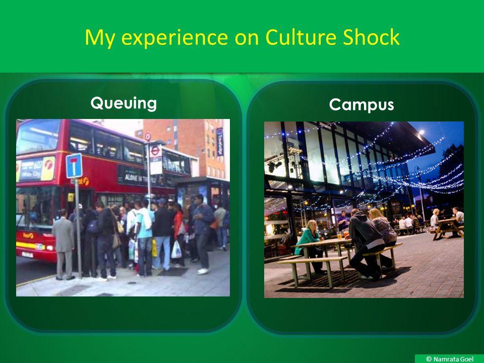 © Namrata Goel My experience on Culture Shock Queuing Campus