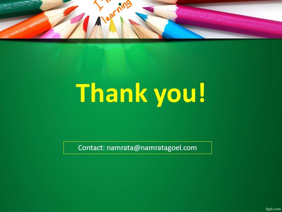Thank you! Contact: namrata@namratagoel.com