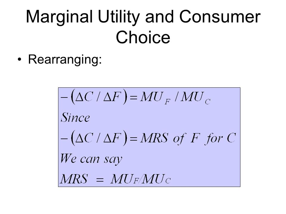 Marginal Utility and Consumer Choice Rearranging: