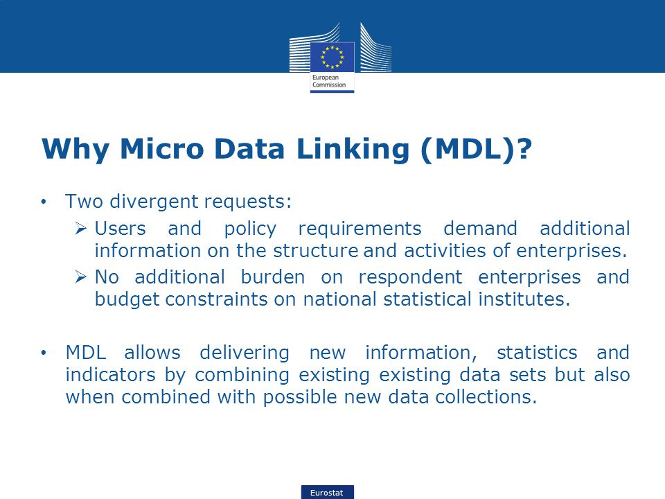 Eurostat Why Micro Data Linking (MDL).