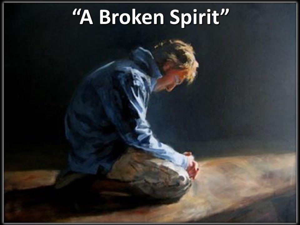 A Broken Spirit