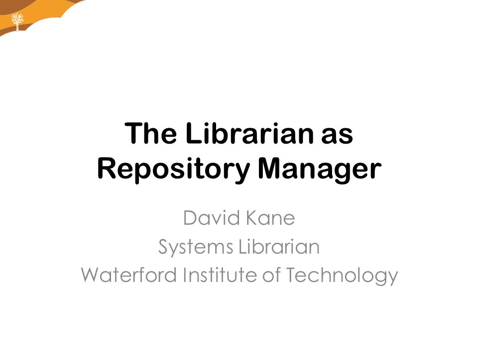 Stucture of this Presentation My Background The Changing Role of The Library History of WIT Repository The Main Challenge Previous Promotional Efforts Current Promotional Efforts Related Projects