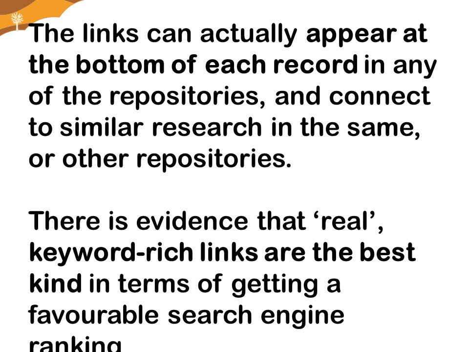 The links can actually appear at the bottom of each record in any of the repositories, and connect to similar research in the same, or other repositories.