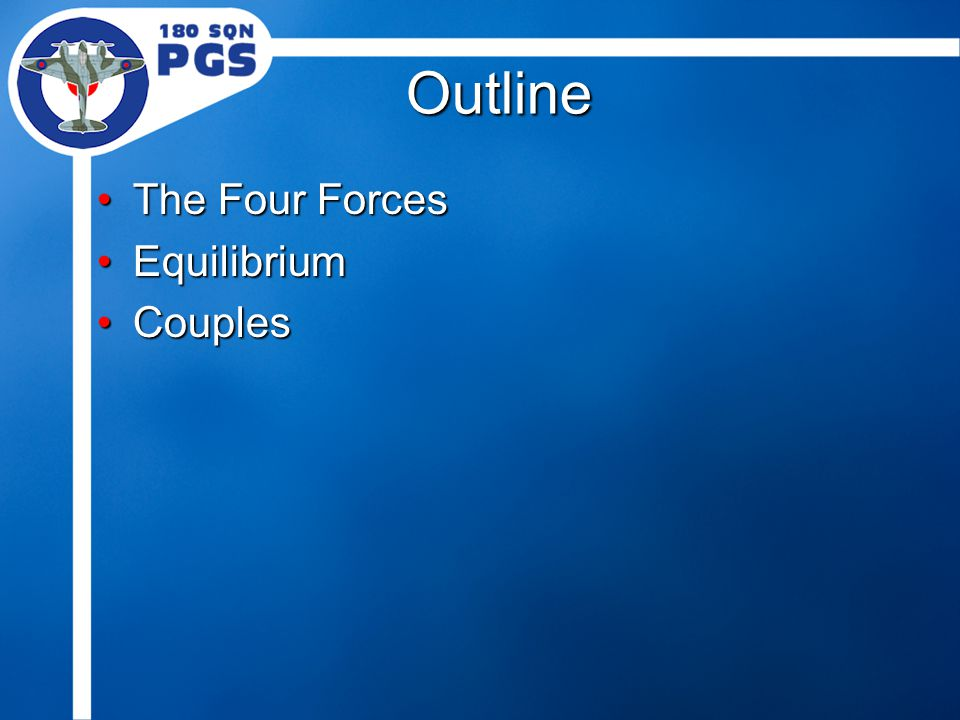 Couples When two forces (such as lift and weight) are equal and opposite, but parallel rather than passing through the same point, they form a couple.When two forces (such as lift and weight) are equal and opposite, but parallel rather than passing through the same point, they form a couple.