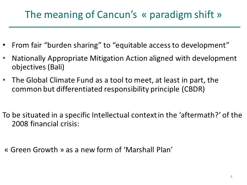 "The meaning of Cancun's « paradigm shift » From fair ""burden sharing"" to ""equitable access to development"" Nationally Appropriate Mitigation Action al"