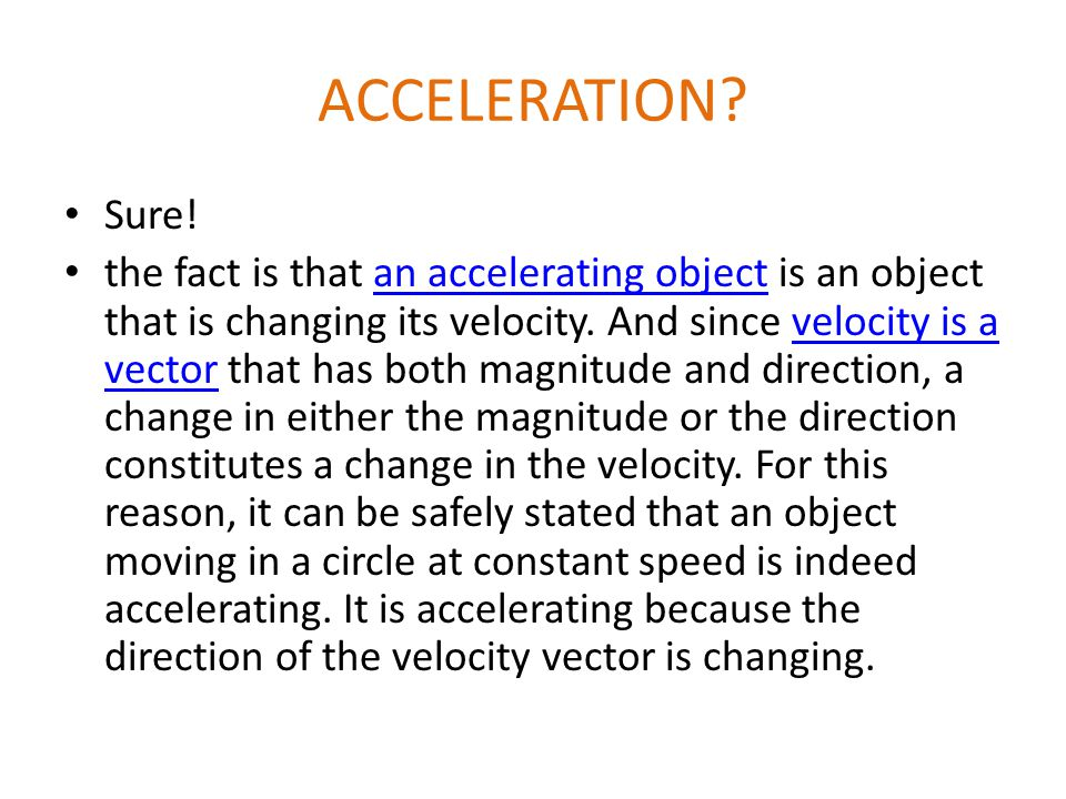 ACCELERATION. Sure.