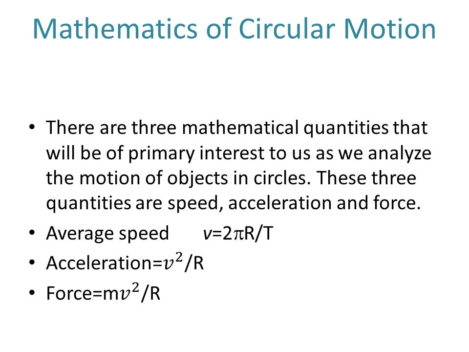 Mathematics of Circular Motion