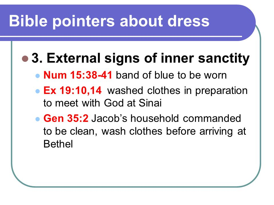 Bible pointers about dress 3.