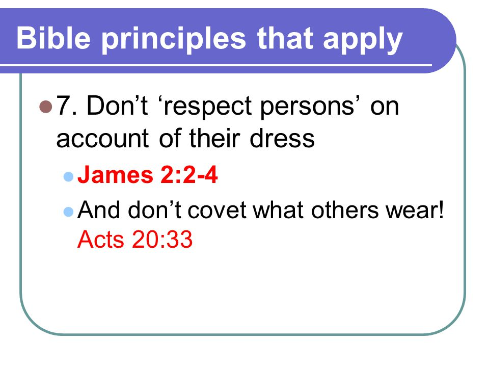 Bible principles that apply 7.