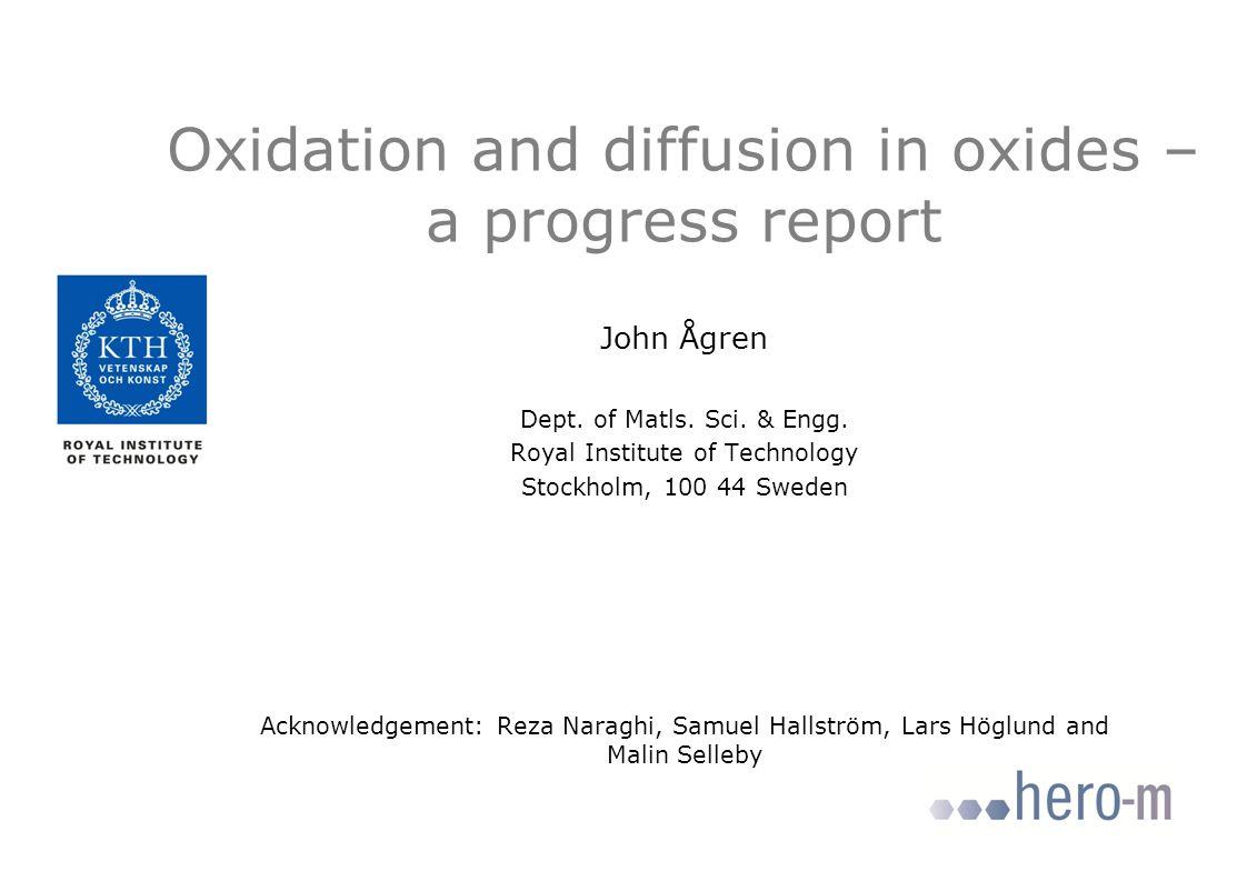 NIST Diffusion workshop 2012 Excellence – Relevance - Availability Oxygen mobility Distance Oxygen flux Distance