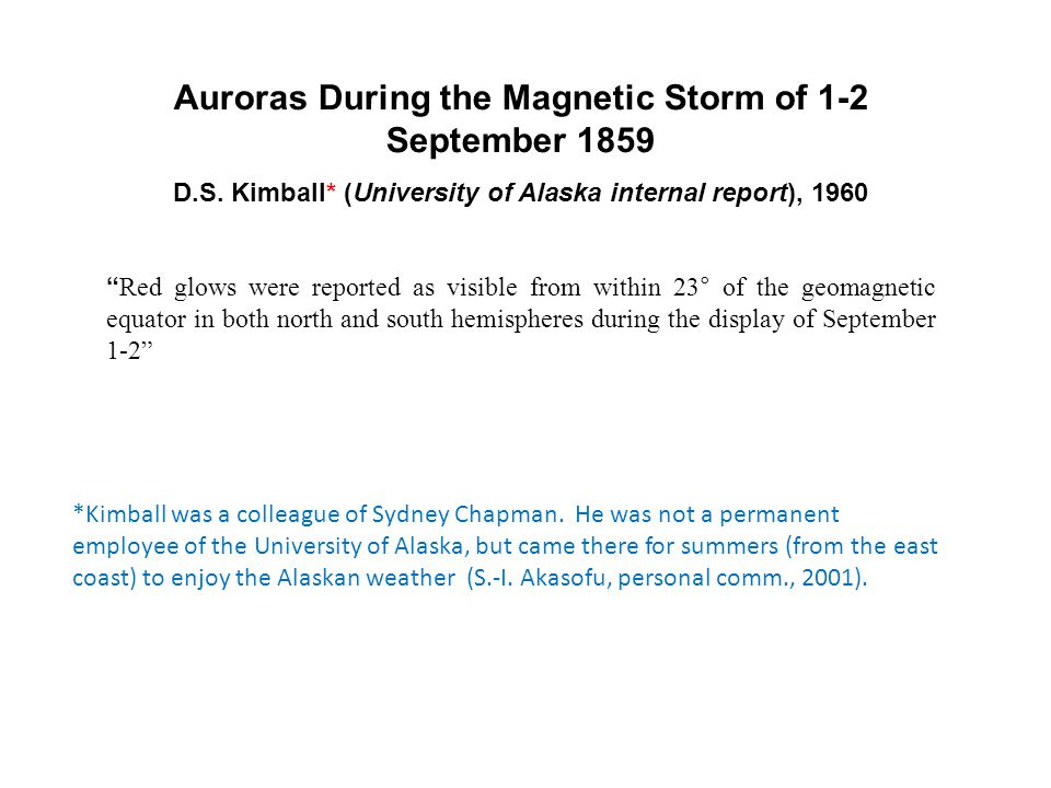Auroras During the Magnetic Storm of 1-2 September 1859 D.S.